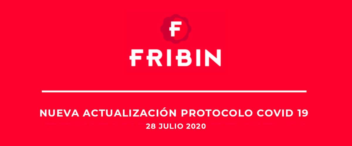 NUEVA ACTUALIZACIÓN: PROTOCOLO IMPLANTADO POR FRIBIN FRENTE AL COVID-19
