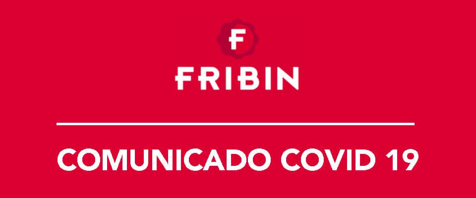 PROTOCOLO IMPLANTADO POR FRIBIN FRENTE AL COVID-19